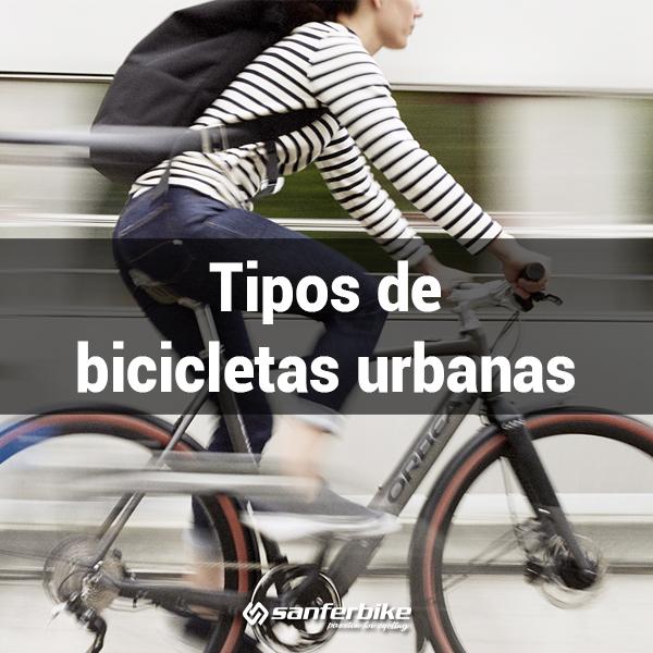 Tipos De Bicicletas Urbanas Cómo Elegir La Más Adecuada Para La Ciudad